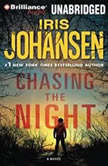 Chasing the Night, Iris Johansen