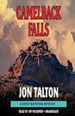 Camelback Falls, Jon Talton