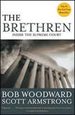 The Brethren Inside the Supreme Court, Bob Woodward