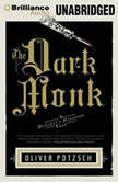 The Dark Monk A Hangman's Daughter Tale, Oliver Potzsch