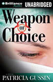 Weapon of Choice, Patricia Gussin
