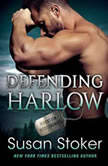 Defending Harlow, Susan Stoker