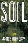 Soil, Jamie Kornegay