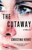 The Cutaway, Christina Kovac