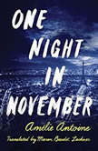 One Night in November, Amelie Antoine