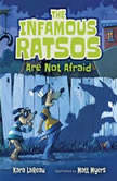 The Infamous Ratsos Are Not Afraid, Kara LaReau