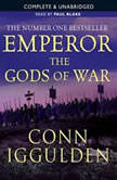 Emperor: The Gods of War, Conn Iggulden