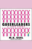 Queerleaders, M.B. Guel