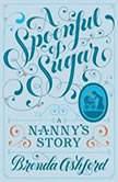 A Spoonful of Sugar A Nanny's Story, Brenda Ashford