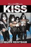 Kiss I Wanna Rock and Roll All Night, Aileen Weintraub
