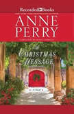 A Christmas Message, Anne Perry