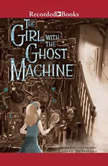 The Girl with the Ghost Machine, Lauren DeStefano