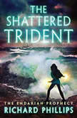 The Shattered Trident, Richard Phillips