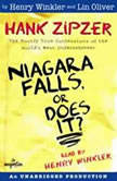Hank Zipzer #1: Niagara Falls, Or Does It?, Henry Winkler