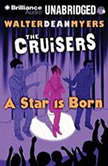 The Cruisers: A Star is Born, Walter Dean Myers
