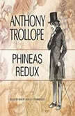 Phineas Redux, Anthony Trollope