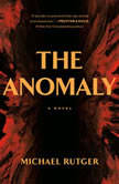 The Anomaly, Michael Rutger