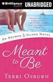 Meant to Be, Terri Osburn