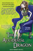 The Accidental Dragon, Dakota Cassidy