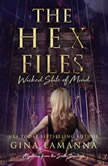 The Hex Files: Wicked State of Mind, Gina LaManna