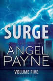 Surge The Bolt Saga Volume 5: Parts 13, 14 & 15, Angel Payne