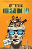 Monty Python's Tunisian Holiday My Life with Brian, Kim Howard Johnson