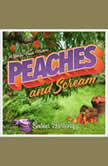Peaches and Scream, Susan Furlong