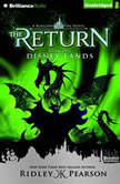 Kingdom Keepers: The Return Book One Disney Lands, Ridley Pearson