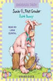 Junie B., First Grader: Dumb Bunny Junie B. Jones #27, Barbara Park