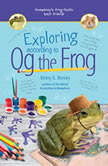 Exploring According to Og the Frog, Betty G. Birney