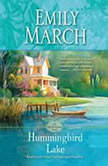 Hummingbird Lake An Eternity Springs Novel, Emily March