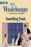 Something Fresh, P. G. Wodehouse