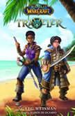 World of Warcraft, Novel #1: Traveler, Greg Weisman