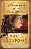 Summer of the Midnight Sun, Tracie Peterson
