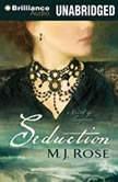 Seduction A Novel of Suspense, M. J. Rose