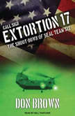 Call Sign Extortion 17 The Shoot-down of Seal Team Six, Don Brown