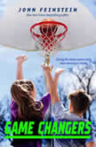 Game Changers A Benchwarmers Novel, John Feinstein