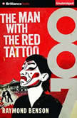 The Man with the Red Tattoo, Raymond Benson