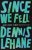 Since We Fell, Dennis Lehane