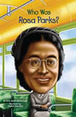 Who Was Rosa Parks?, Yona Zeldis McDonough