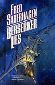 Berserker Lies Book 8 in the Berserker Series, Fred Saberhagen
