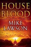 House Blood A Joe DeMarco Thriller, Mike Lawson