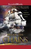Break the Chains, Megan E. O'Keefe