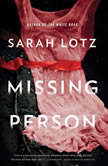 Missing Person, Sarah Lotz