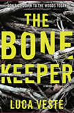 The Bone Keeper, Luca Veste