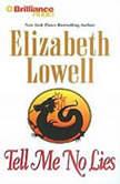 Tell Me No Lies, Elizabeth Lowell