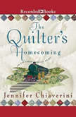 The Quilter's Homecoming, Jennifer Chiaverini