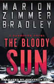 The Bloody Sun, Marion Zimmer Bradley