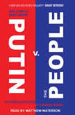 Putin v. the People The Perilous Politics of a Divided Russia, Samuel A. Greene