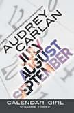Calendar Girl: Volume Three, Audrey Carlan